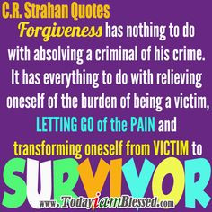 Strahan Quotes Pain Quotes Forgiveness Quotes