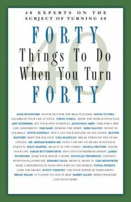 Forty-Things-to-Do-When-You-Turn-Forty-9781569069868.jpg