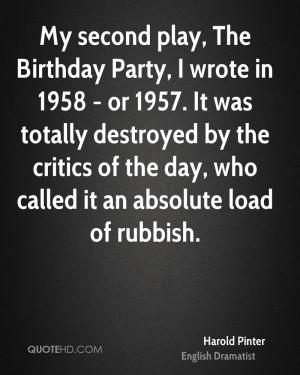 harold-pinter-harold-pinter-my-second-play-the-birthday-party-i-wrote ...