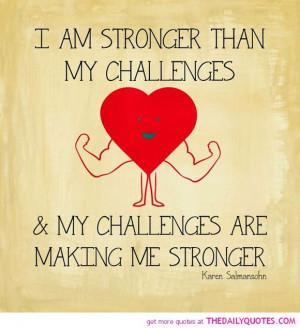... -than-my-challenges-karen-salmansohn-quotes-sayings-pictures.jpg