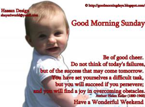Good Morning Sunday.. Beautiful Inspiring Quotes
