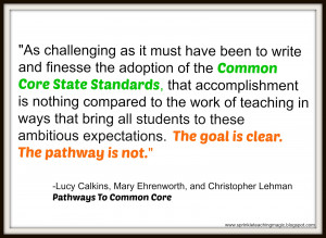Pathways to the Common Core (Accelerating Achievement) by Lucy Calkins ...