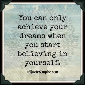 Achieve Your Dreams Quotes
