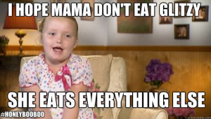 honey boo boo quotes (17)