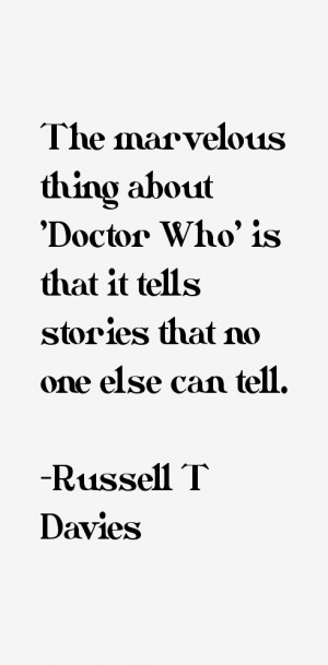 Russell T Davies Quotes & Sayings