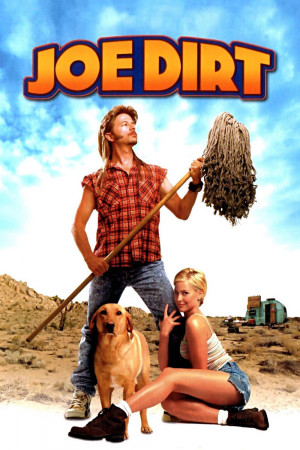 Joe Dirt ( 2001 ) 1 hrs 31 mins