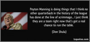 Peyton Manning is doing things that I think no other quarterback in ...