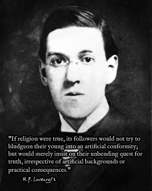 Lovecraft - If religion were true - Like a Sir