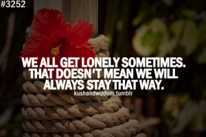 love life lonely quotes kushandwizdom love quotes life quotes