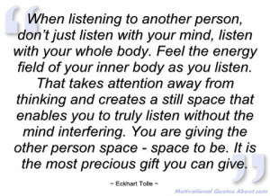 when listening to another person eckhart tolle