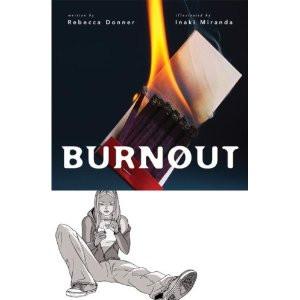 Burnout – written by Rebecca Donner, illustrated by Inaki Miranda
