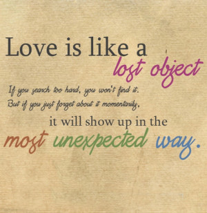 Love is like a lost object it you search two hand