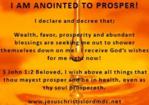 this declaration and decree with me i am anointed to prosper i declare ...