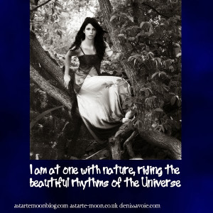 am at one with nature, riding the beautiful rhythms of the universe ...