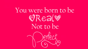 Free Wallpaper:: Real not Perfect