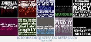 10 icons: Metallica quotes by pathetic-me