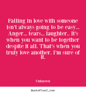 ... quotes - Falling in love with someone isn't always.. - Love quote