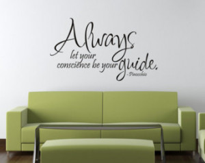... Quote Room Decor - Always let your conscience be your guide