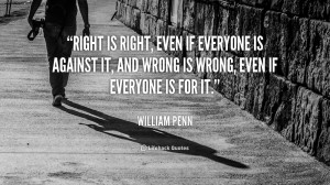 William Penn Quote Right Is Right Preview quote