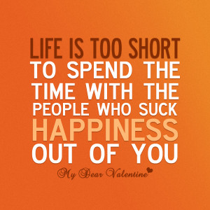 cute life quotes Life is too short to spend Short Cute Quotes About ...