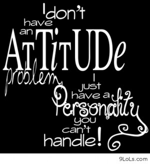 Attitude quotes new - Funny Pictures, Funny Quotes, Funny Videos ...