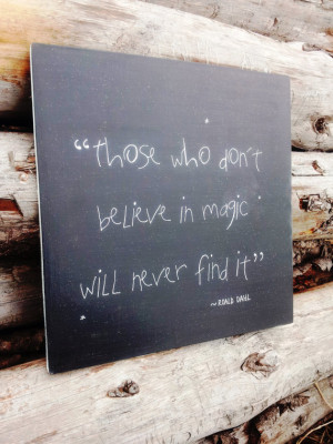Roald Dahl Matilda Believe in Magic Quote Hand Painted Wooden Plaque