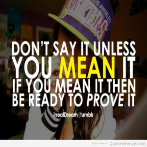 Quotes swag swagger dope illest girl hot love Quotes