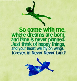 Peter Pan quote. This would be so cute to put on a nursery wall