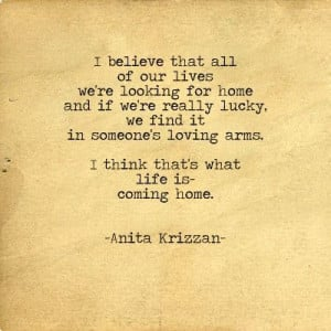 ... Coming Home, Anita Krizzan, Poetry, Living We R, Homesick For Someone