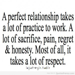 ... respect regret relationships relationship perfect honesty text Quotes
