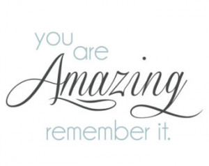 SALE!!! Wall Art Quote: You Are Amazing Remember It