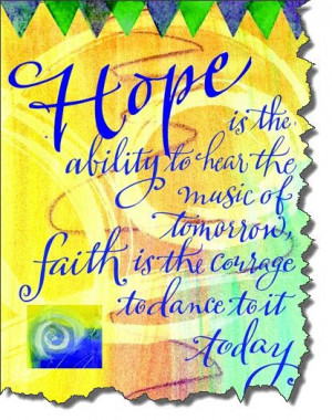 Cancer Survivor Quotes: It's all about hope and faith!