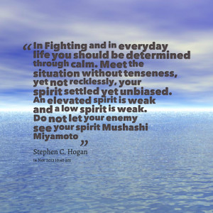 Quotes Picture: in fighting and in everyday life you should be ...