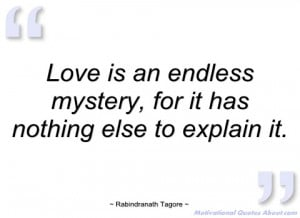 love is an endless mystery rabindranath tagore