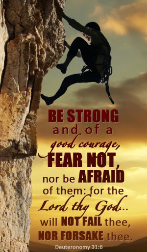 Jesus Christ - Be strong and of a good courage, Mormon Quote