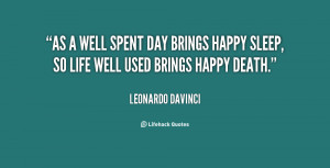 quote-Leonardo-DaVinci-as-a-well-spent-day-brings-happy-11600.png