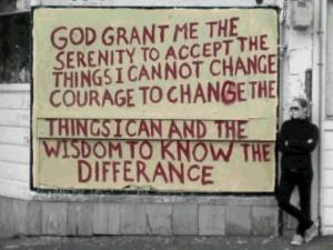 God, grant me the serenity....