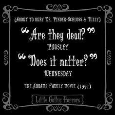 addams family gothic horror dark quotes dark humor gothic quotes ...