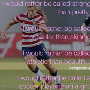 quotes about girl soccer players