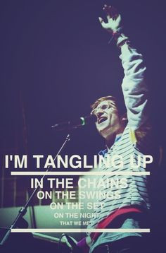Walk The Moon my favorite lyric of theirs More