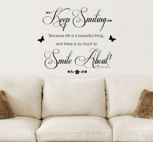 ... , Keep Smiling Quote, Vinyl Wall Art Sticker Decal Mural, Bedroom