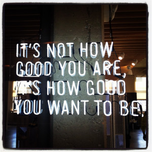 How good do you want to be?A little fitspiration at the Nike offices ...