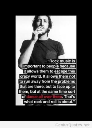 Pete Townshend on Rock n Roll quote / Genius Quotes