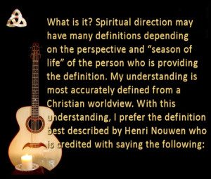 spiritual direction is a relationship initiated by a spiritual seeker ...