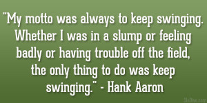 Hank Aaron Famous Quotes