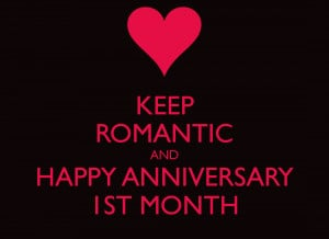 One Month Anniversary Quotes