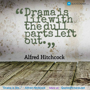 Alfred Hitchcock motivational inspirational love life quotes sayings ...