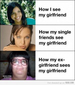 Ugly Ex Girlfriend Quotes