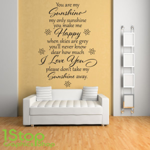 Home > QUOTE DESIGNS > YOU ARE MY SUNSHINE WALL STICKER QUOTE ...