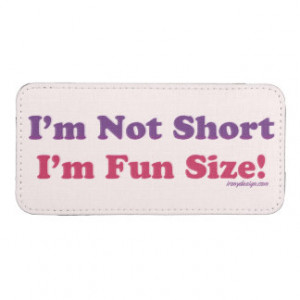 Not Short, I'm Fun Size! iPhone 5 Pouch